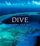 "Review of Chris Santella's ""Fifty Place to Dive Before You Die"" Photo"