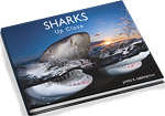 Announcing Jim Abernethy's book Sharks Up Close Photo