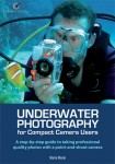 Book review: Underwater Photography for Compact Camera Users Photo