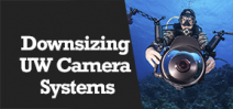 Wetpixel Live: Downsizing Underwater Imaging Systems Photo