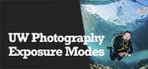 Wetpixel Live: Exposure Modes for Underwater Photographers Photo