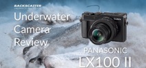 Backscatter reviews the Panasonic LX100 II Photo