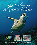 New book: The Colors in Mexico's Waters Photo