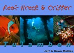 Reef, Wreck & Critter by Jeff and Dawn Mullins Photo