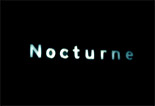 Nocturne, a short film made with a Canon 1D Mark IV Photo