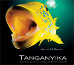 Angel Fitor authors 'Tanganyika, Africa's Inland Sea' Photo