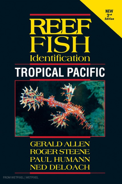 Reef Fish Identification-Tropical Pacific on Wetpixel